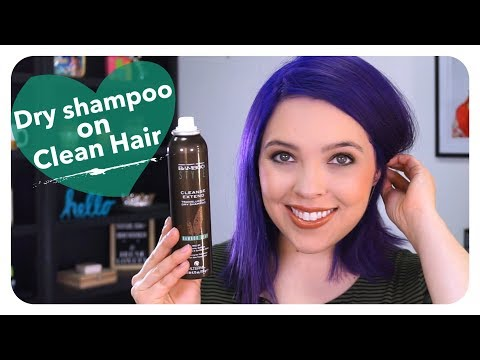 Dry shampoo on CLEAN hair??