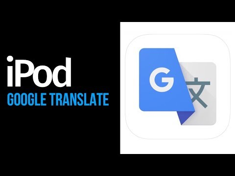 How To Download: Google Translate App In IPod Touch For FREE