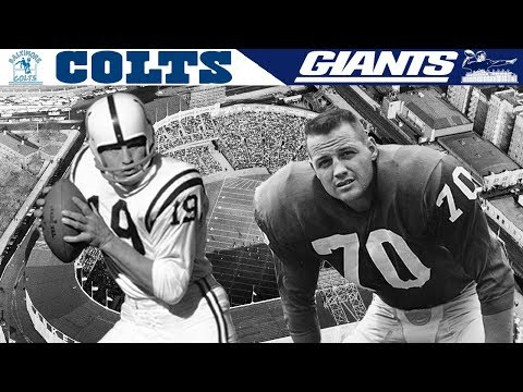The GREATEST Game Ever Played Colts vs Giants 1958 NFL Championship