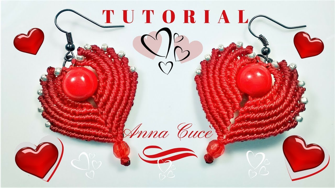 Tutorial Earrings Cuore Heart How To Make Easy Macrame Hearts For