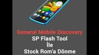 PC'DEN STOCK (ORJİNAL)ROM'A DÖNME -HARD BRİCK VE ÇÖZÜMÜ  DISCOVERY 16GB -4 GB İÇİNDİR.