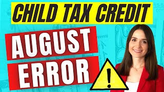 🔴 The IRS Makes an ERROR in August When Distributing Child Tax Payments