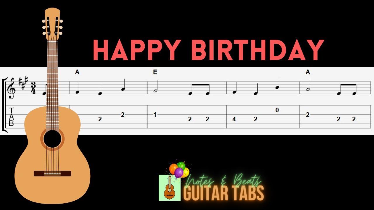 Happy Birthday B Major Guitar Tab Youtube