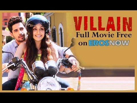Ek Villain Full Movie FREE On ErosNow!