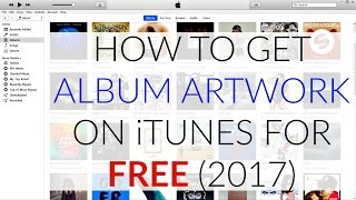Video How To Get Album Artwork on iTunes For Any Music & Add Album Artwork to Non iTunes Purchased Songs download MP3, 3GP, MP4, WEBM, AVI, FLV Juni 2018