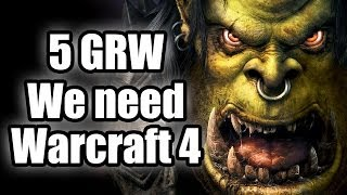 Five good reasons why - We need Warcraft 4