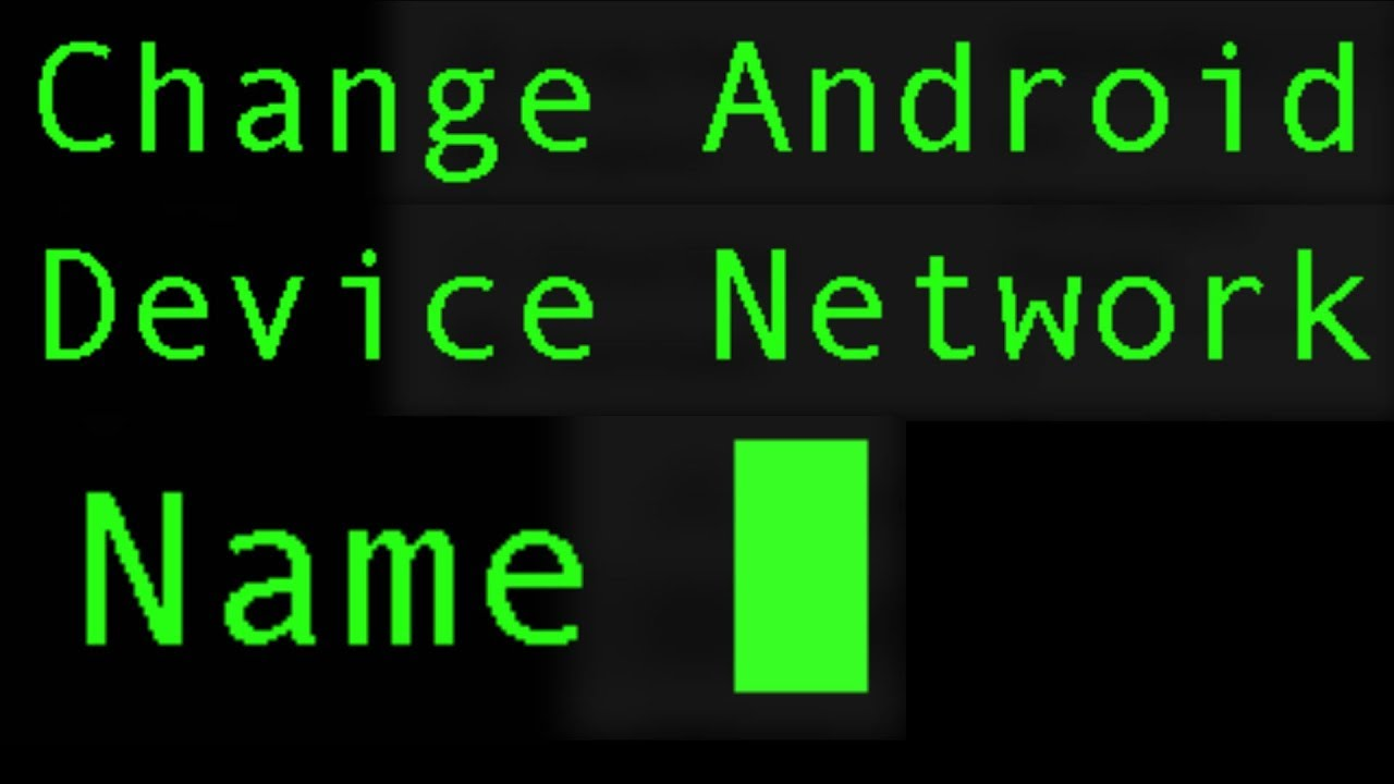 How to Change Your Android Device Hostname