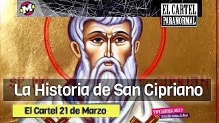 El Cartel Paranormal - San Cipriano de brujo a santo