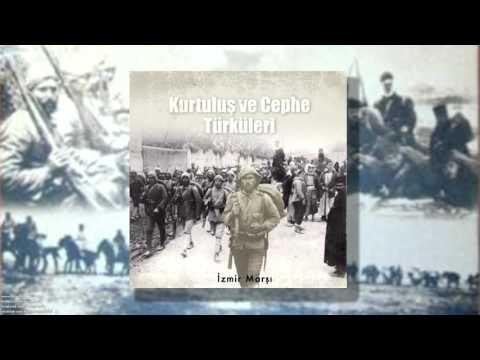 İzmir Marşı [ Kurtuluş ve Cephe Türküleri © 1998 Kalan Müzik ]