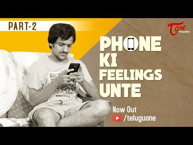 Phone Ki Feelings Unte | Part 2 | Telugu Comedy Video by Fun Bucket Trishool | TeluguOne