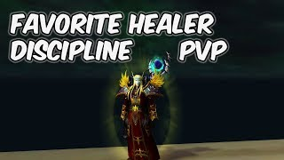 Favorite Healer - 8.0.1 Discipline Priest PvP - WoW BFA