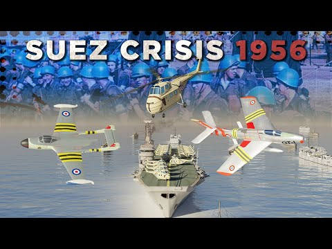 Suez Crisis 1956 - Cold War DOCUMENTARY