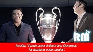 Ronaldo Nazario presenta el Himno de la Champions League en México