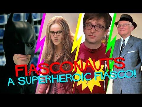 A SUPERHEROIC FIASCO - FIASCONAUTS