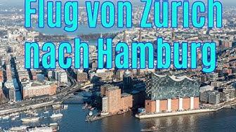 Flug von Zürich nach Hamburg - Flight from Zurich to Hamburg