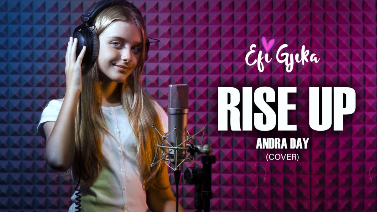 Efi Gjika- Rise up [ Cover Song Andra Day ]