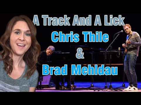 A Track And A Lick: Chris Thile & Brad Mehldau