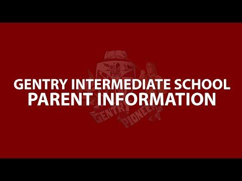 Gentry Intermediate School Parent Information