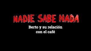 Momentos NSN (3x25): Berto y su relación con el café