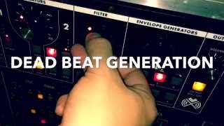 New song: Dead Beat Generation (teaser)