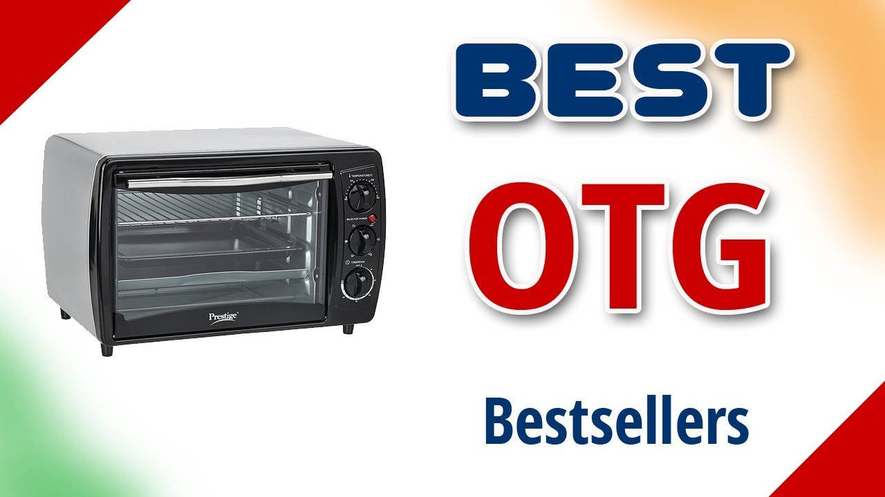 Best OTG Oven in India 2017 with Price - YouTube