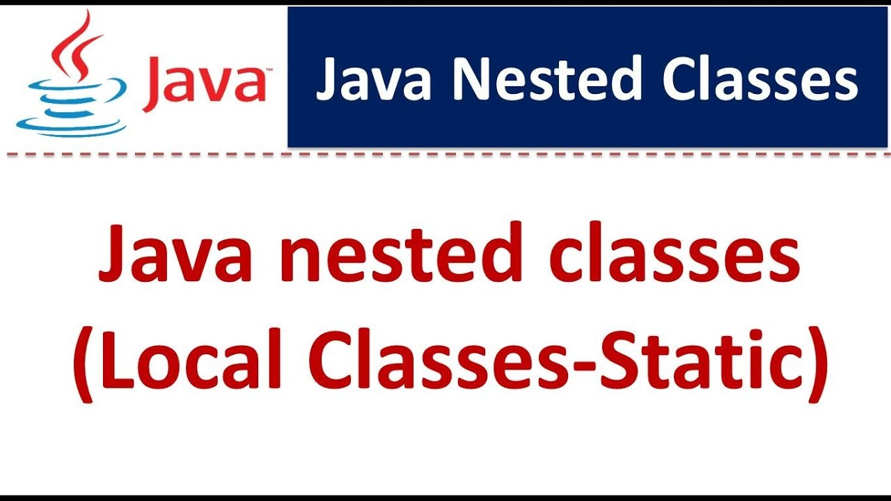 Java youtube tutorial image collections any tutorial examples java static tutorial image collections any tutorial examples java tutorial java nested classeslocal classes static youtube baditri Image collections