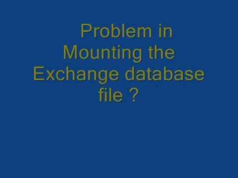 "Know how to solve Exchange Server Error ""Unable to mount database. (hr=0×80004005, ec=1032)"""
