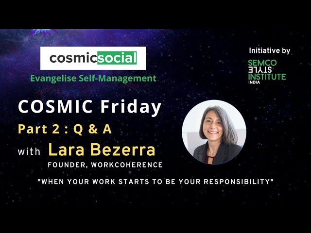 COSMIC Friday with Lara Brezzera Part 2 Q&A