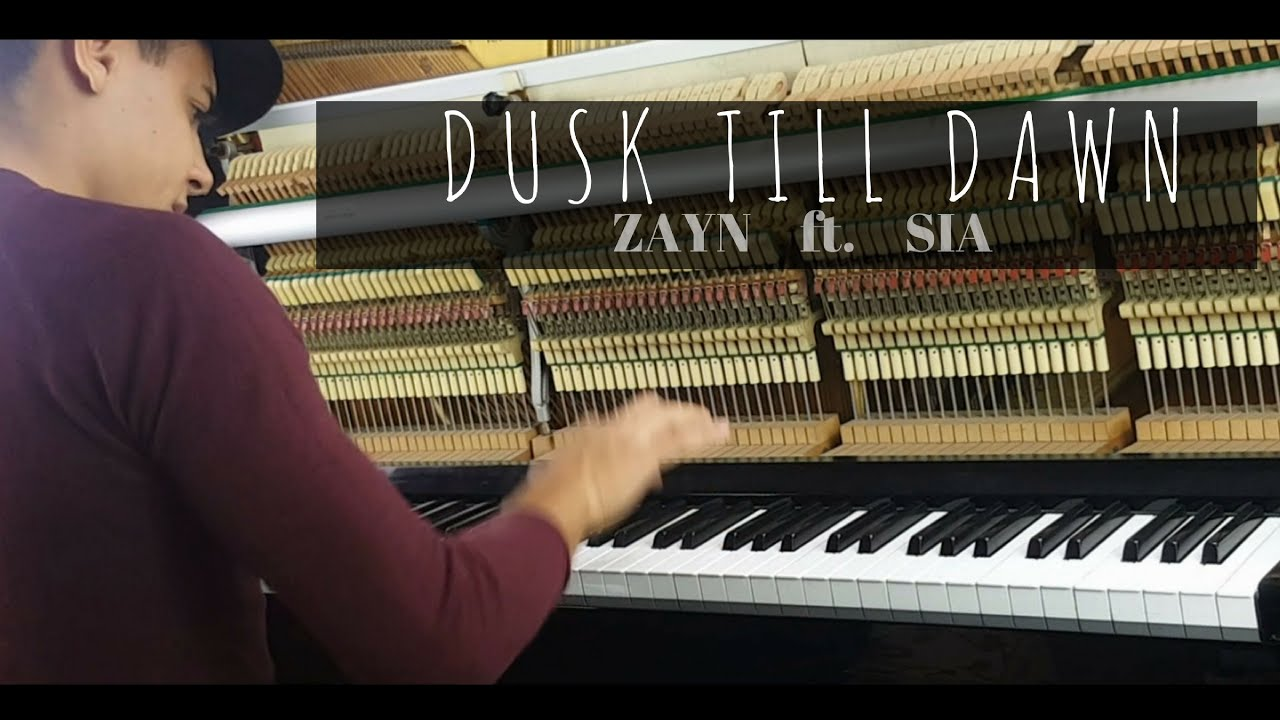 Zayn - Dusk Till Dawn Ft  Sia  Piano Cover