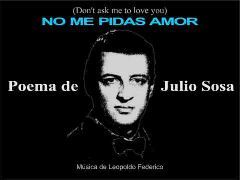JULIO SOSA - NO ME PIDAS AMOR (English Subtitles)