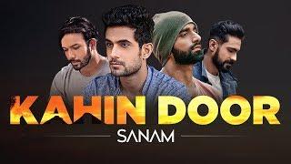 Kahin Door | Sanam