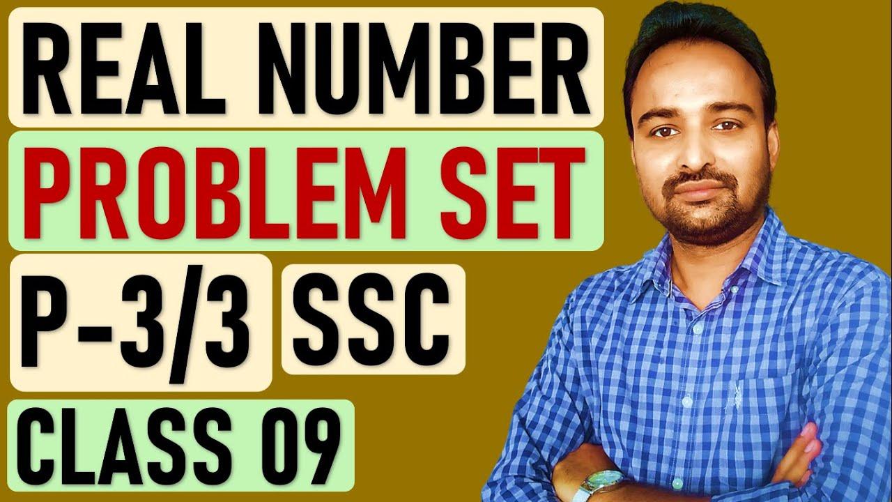 PROBLEM SET 2 REAL NUMBER CL 09 P-1 by elitetutors on