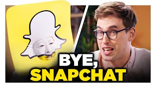 Breaking Up with Snapchat