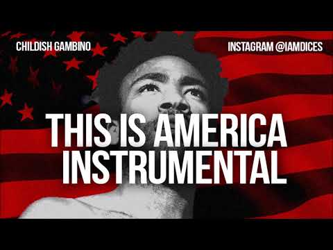 "Childish Gambino ""This is America"" Instrumental Prod. by Dices"