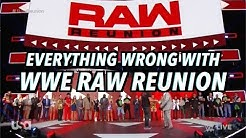 Episode #457: Everything Wrong With WWE Raw Reunion 2019