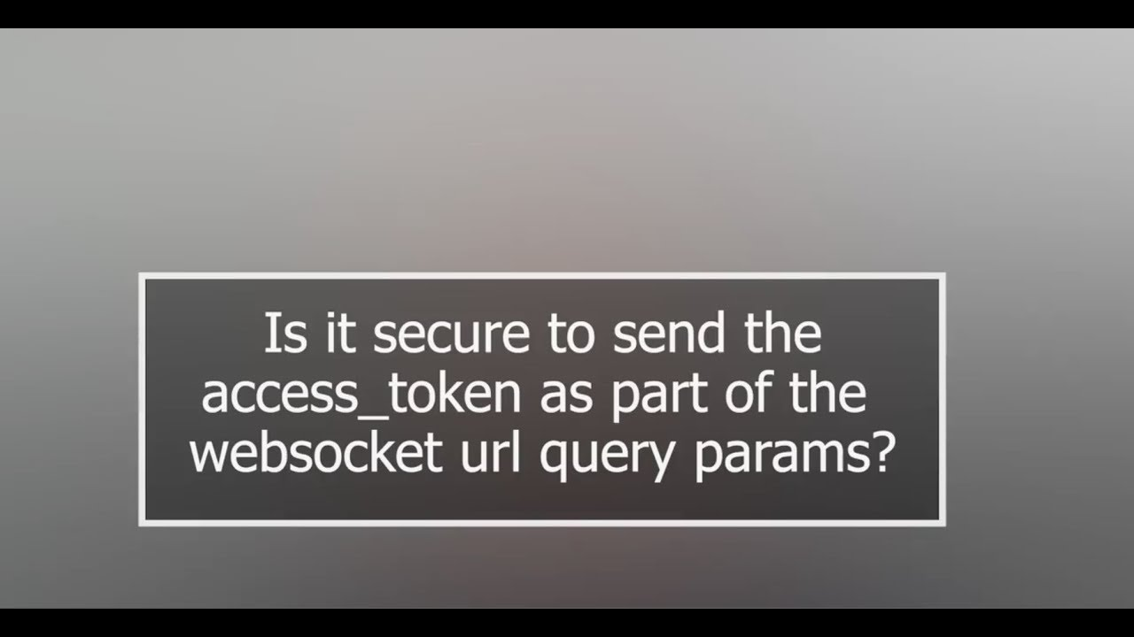 Is it secure to send the access_token as part of the