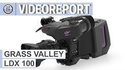 Grass Valley LDX100 - Tech-News