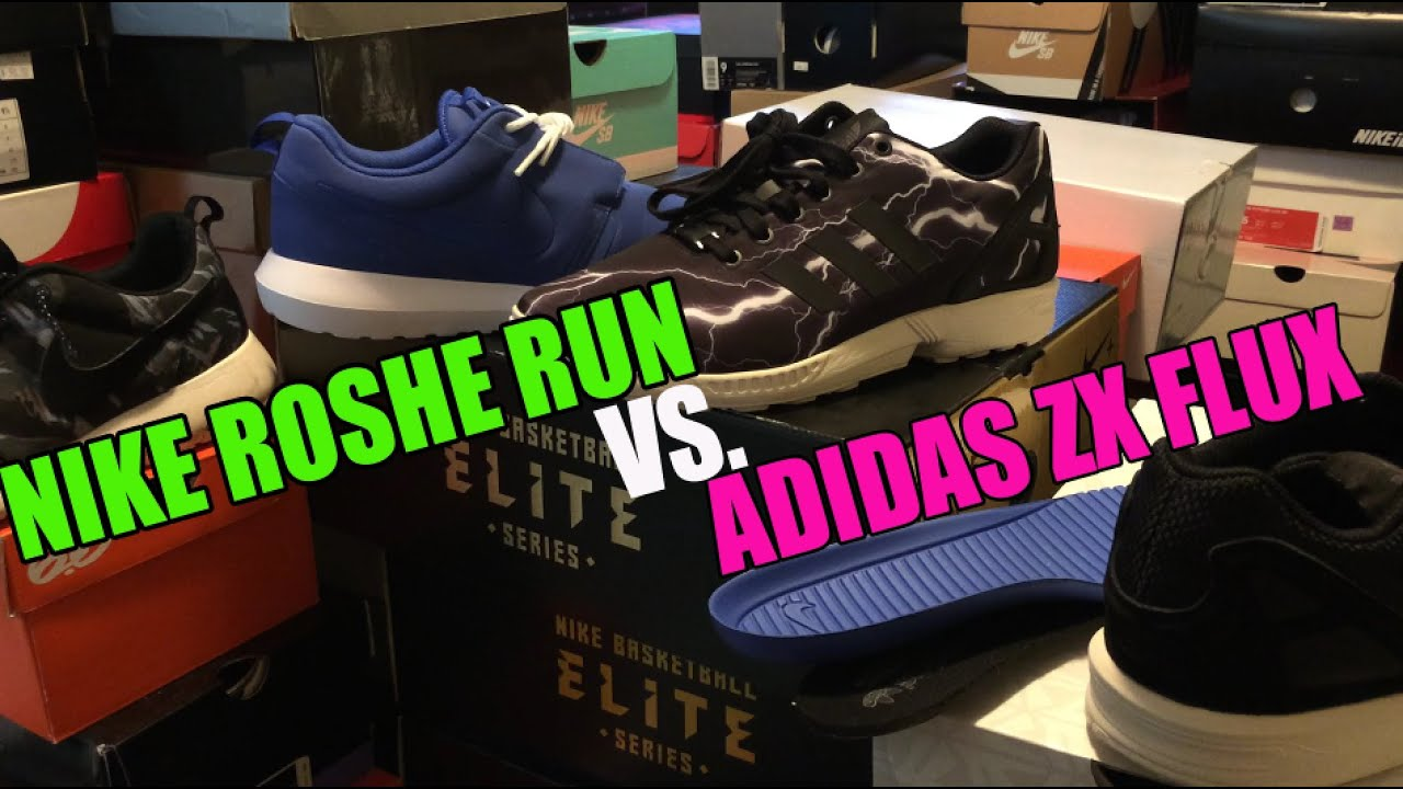 adidas zx flux vs nike roshe run comparison which is more