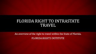 Right to Intrastate Travel in Florida