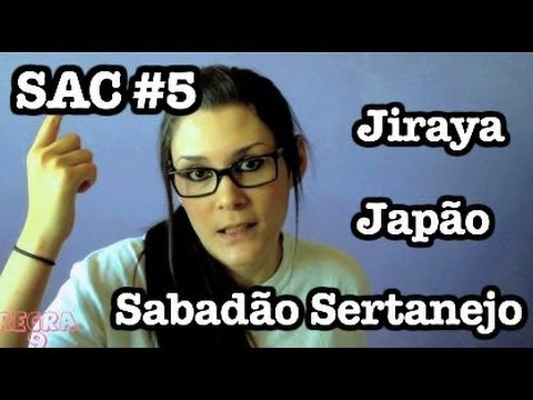 SAC #5 - Jiraya, Japão e Sabadão Sertanejo