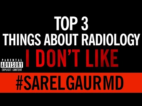 Top 3 Things about Radiology I Don