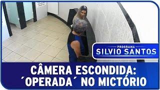 Câmera Escondida: ´Operada´ no Mictório
