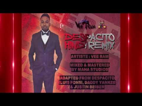 Vee Ram - Despacito (Hindi Remix) 2k17