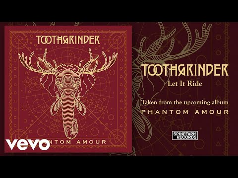 Toothgrinder - Let It Ride (Official Audio)
