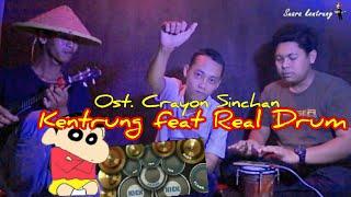 OST. CRAYON SINCHAN cover Kentrung Feat Real Drum