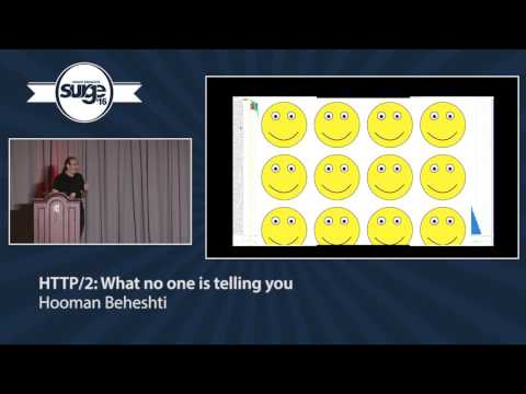 Surge 2016 - Hooman Beheshti - HTTP/2: what no one is telling you