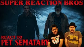 SRB Reacts to Pet Sematary Official Trailer 2