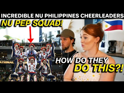 UNBELIEVABLE FILIPINO CHEERLEADERS PERFORMANCE! NU PEP SQUAD Reaction