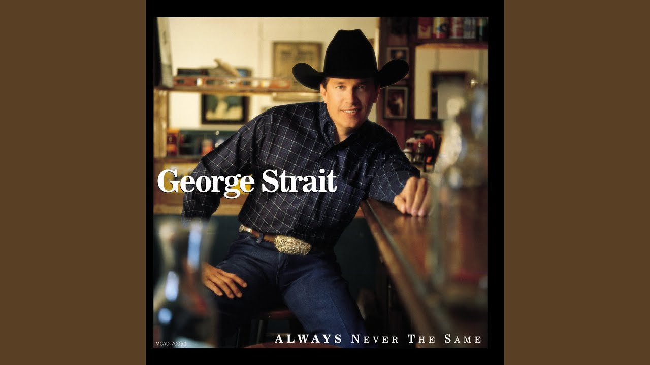 George Strait - Write This Down Lyrics