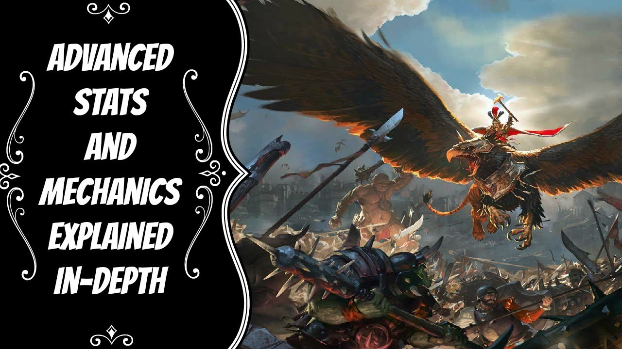 Unit Stats and Mechanics Explained In-Depth -- Total War: Warhammer
